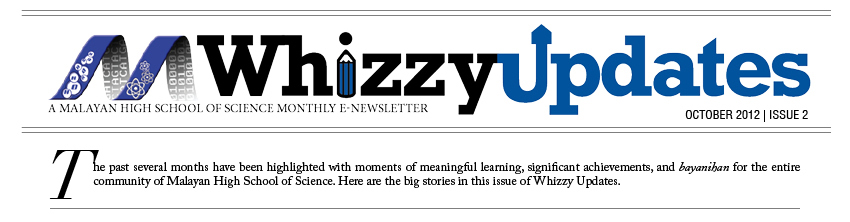 WHIZZY UPDATES - A Malayan High School of Science Monthly E-Newsletter